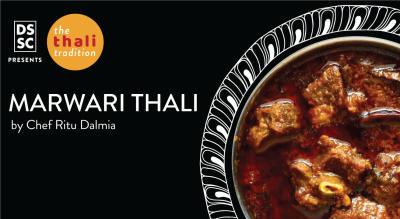 Marwari Thali by Chef Ritu Dalmia @ The Thali Tradition