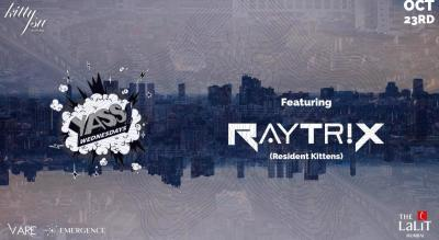 Kitty Su Mumbai Presents Yass Wednesday with DJ Raytrix