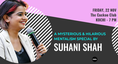 Mentalism Special by Suhani Shah: Kochi