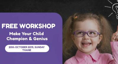 Make Your Child Champion and Genius - Workshop for kids aged 5 to  16 yrs