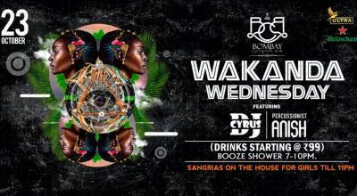 Wakanda Wednesday Ft Dj Cyrus & Anish Percussionist