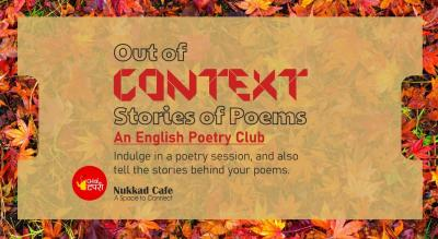 Out of Context - An English Poetry Club - F. C. Road