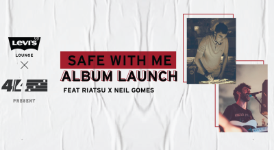Levi's® Lounge x 4/4 Experiences present Safe with Me album launch feat. Riatsu x Neil Gomes