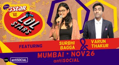 5 Star Ke LOLStars ft Surbhi Bagga & Varun Thakur | Mumbai