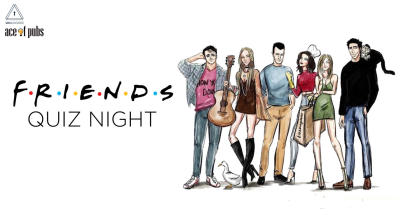 F.R.I.E.N.D.S. Quiz Night