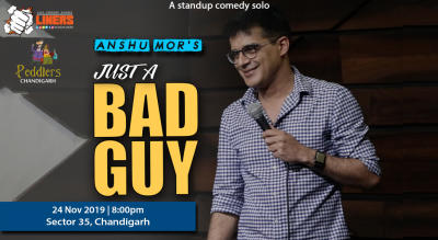 Just A Bad Guy - A standup comedy solo by Anshu Mor