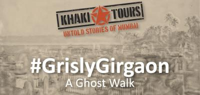#GrislyGirgaon by Khaki Tours