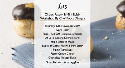 Choux and Mini Eclair Making Workshop with Chef Pooja Dhingra