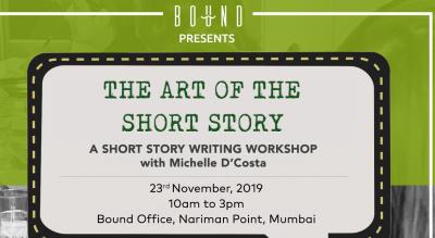 The Art of the Short Story- A Creative Writing  Workshop by Michelle D'costa