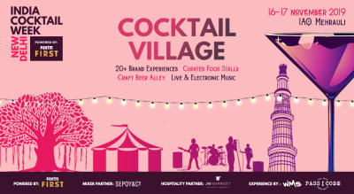 India Cocktail Week- Cocktail Village