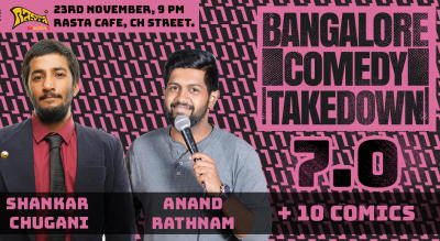Bangalore Comedy Takedown 7.0