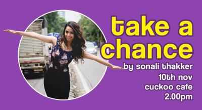 Take A Chance by Sonali Thakker