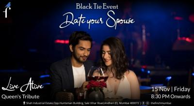 Date your Spouse - The Finch Powai