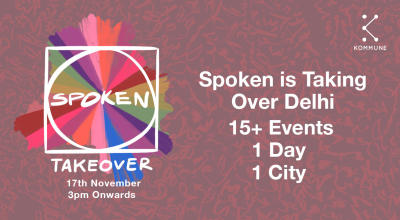 Kommune Presents: Spoken Takeover (Delhi)