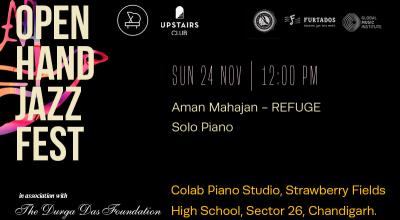 Open Hand Jazz Festival - Aman Mahajan Piano Recital