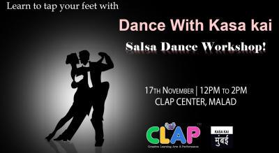Dance With Kasa Kai (Salsa Dance Workshop) At Clap Centre, Malad