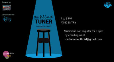 The Blind Tuner (Open Mic Night)