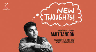 Kommune Presents: New Thoughts Ft. Amit Tandon