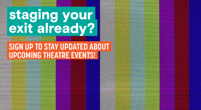 Sign up for theatre updates