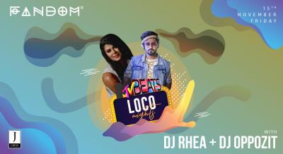 MTV Beats: Loco Nights with DJ Rhea & DJ Oppozit