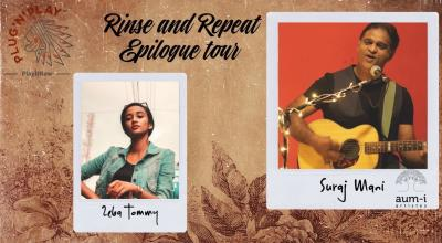 Suraj Mani's The Rinse and Repeat Epilogue Tour 2019 with Zeba Tommy : Live