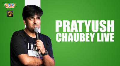 Comedy Munch : Pratyush Chaubey Live