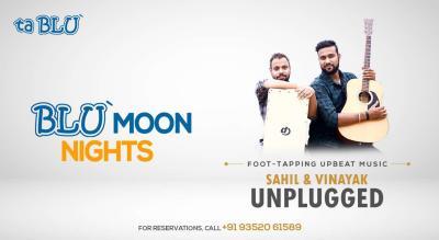 Blu Moon Nights with Sahil and Vinayak