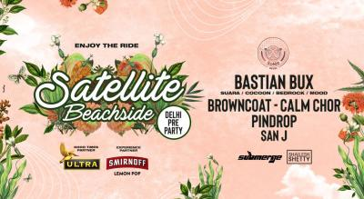 Satellite Beachside Delhi Pre party