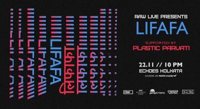 Raw Live Presents Lifafa | Kolkata