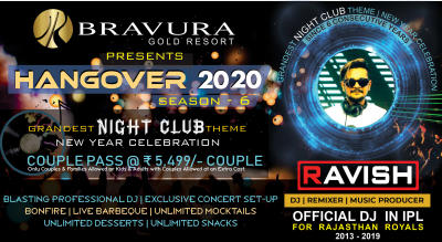 Grandest New Year Celebration at Bravura Gold Resort (Hangover - 2020)