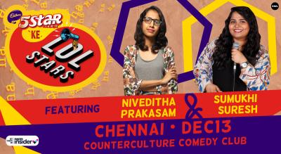 5Star ke LOLStars ft Niveditha & Sumukhi | Chennai