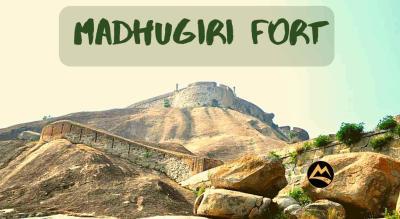 Madhugiri Fort Day Trek   Muddie Trails