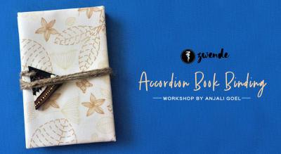 Accordion Book Binding Workshop by Anjali Goel