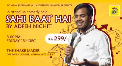 Sahi Baat Hai - A Standup Comedy Solo by Adesh Nichit
