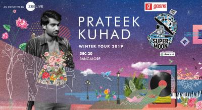 gaana presents Supermoon ft Prateek Kuhad Winter Tour co powered by Skoda  - Bangalore