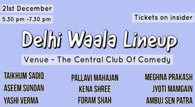 Delhi waala Lineup