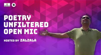 Poetry Unfiltered Open Mic ft. Zalzala