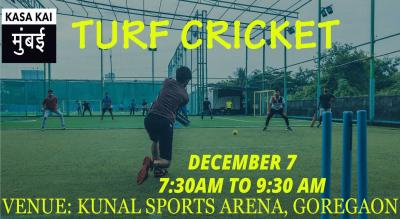 Turf Cricket At Kunal Sports Arena, Goregoan