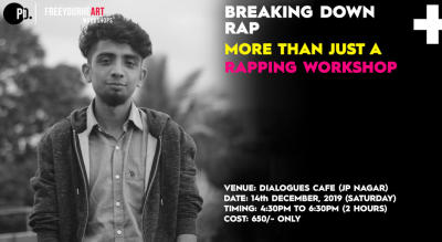 BREAKING DOWN RAP- More than just a rapping workshop