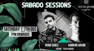Sabado Sessions ft. Roan Sable & Hannan Hakim