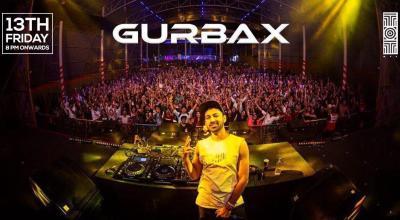 GURBAX LIVE at TOT NIGHTCLUB