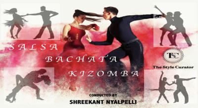 THE STYLE CURATOR  Presents  SALSA, BACHATA & KIZOMBA