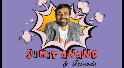 Sumit Anand and Friends