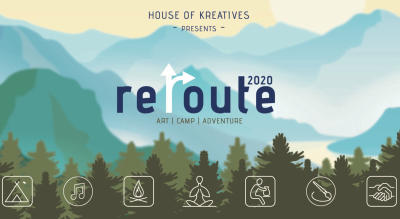 REROUTE 2020 Presented by House of Kreatives