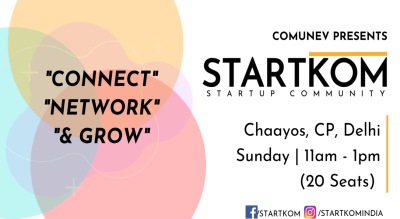 Startkom Delhi- Startup Networking