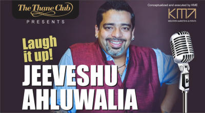 LAUGH IT UP WITH JEEVESHU AHLUWALIA