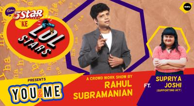 5Star ke LOLStars presents You & Me - A Crowd Work Show by Rahul Subramanian | Vizag