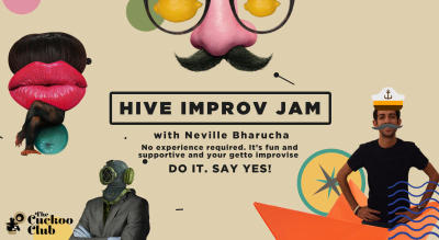 Hive Improv Jam hosted by Neville Barucha
