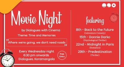Movie Nights at Dialogues Koramangala