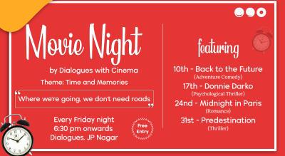 Movie Nights at Dialogues JP Nagar